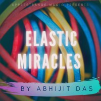 ELASTIC MIRACLES by Abhijit Das (Instant Download)