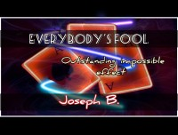EVERYBODY'S FOOLED by Joseph B. (Instant Download)