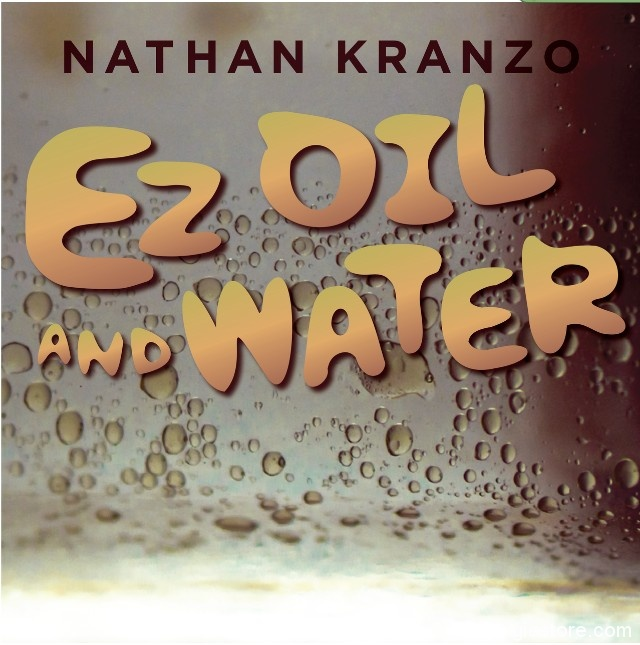 EZ Oil and Water by Nathan Kranzo (Instant Download)