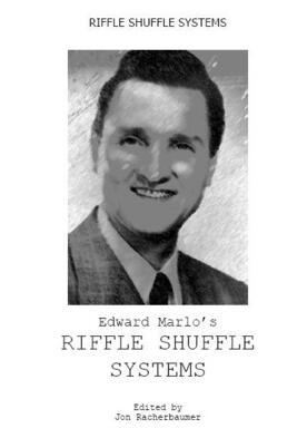 Edward Marlo – Riffle Shuffle Systems