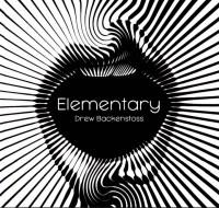 Elementary by Drew Backenstoss