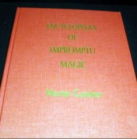Encyclopedia of Impromptu Magic by Martin Gardner