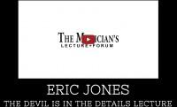 Eric Jones Las Vegas Live Magic Lecture December 2016