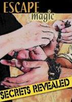 Escape Magic Secrets Revealed by Carroll Baker