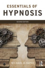 Essentials of Hypnosis 2nd Edition By Michael D. Yapko