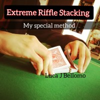 Extreme Riffle Stacking by Luca J. Bellomo (L.J.B) (Instant Download)
