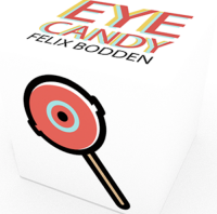 Eye Candy by Felix Bodden and Illusion Series – Trick