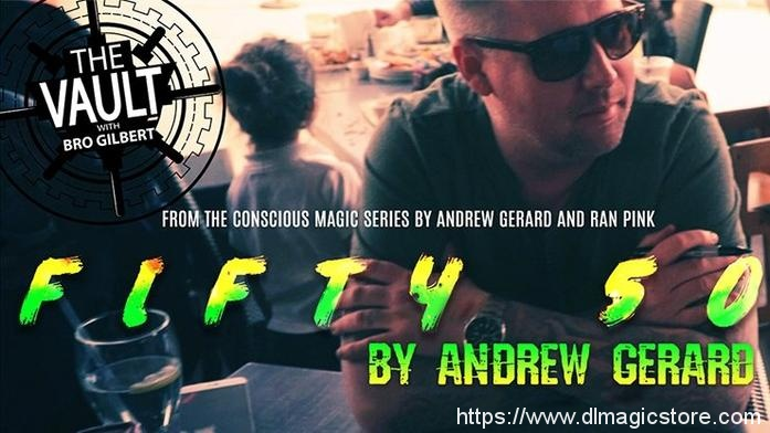 FIFTY 50 by Andrew Gerard from Conscious Magic Episode 2 – VIDEO DOWNLOAD