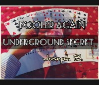 FOOLER AGAIN by Joseph B. (Instant Download)
