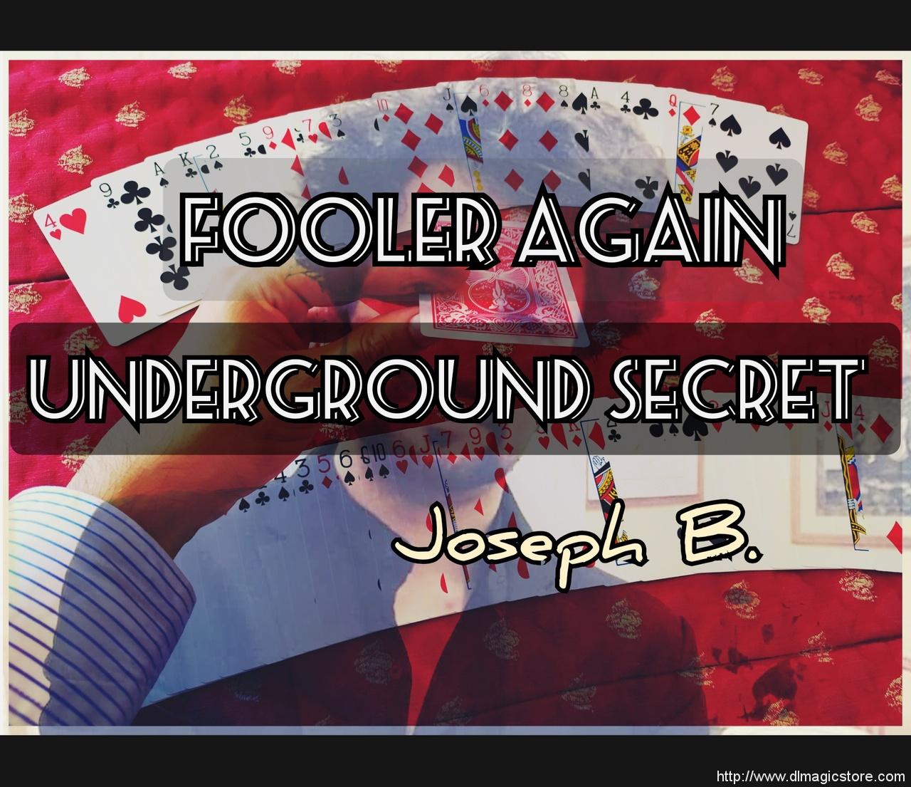 FOOLER AGAIN by Joseph B. (Instant Download)