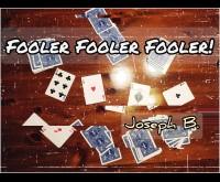 FOOLER FOOLER FOOLER! by Joseph B (Instant Download)