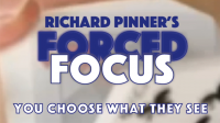 FORCED FOCUS by Richard Pinner (Gimmick Deck Not Included)