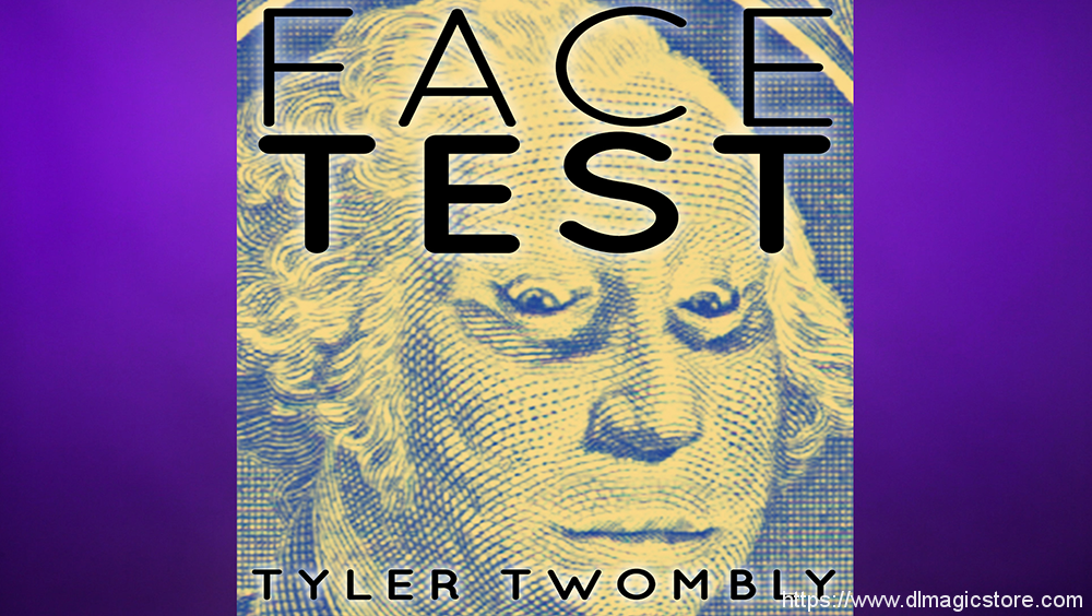 Face Test by Tyler Twombly