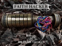 Faith Hacker by Dr. Cyril Thomas (Instant Download)