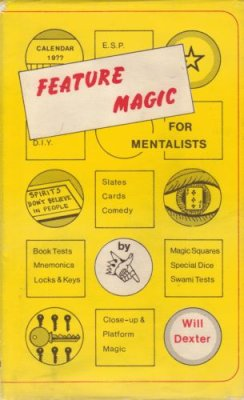 Feature Magic for Mentalists by Will Dexter