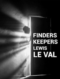 Finders Keepers By Lewis Le Val