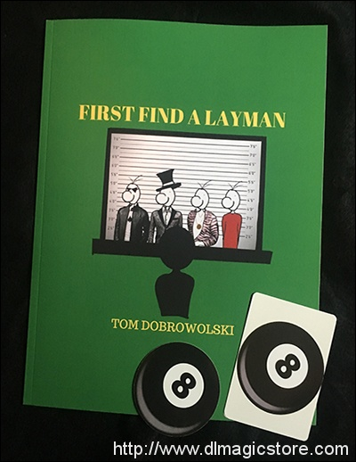 First, Find a Layman by Tom Dobrowolski 2019 Lecture Notes