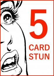 Five Card Stun by Jay Sankey