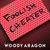 Foolish Cheater door Woody Aragon (Instant Download)