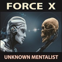 Force X by Unknown Mentalist