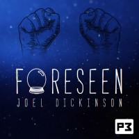 Foreseen by Joel Dickinson (Instant Download)