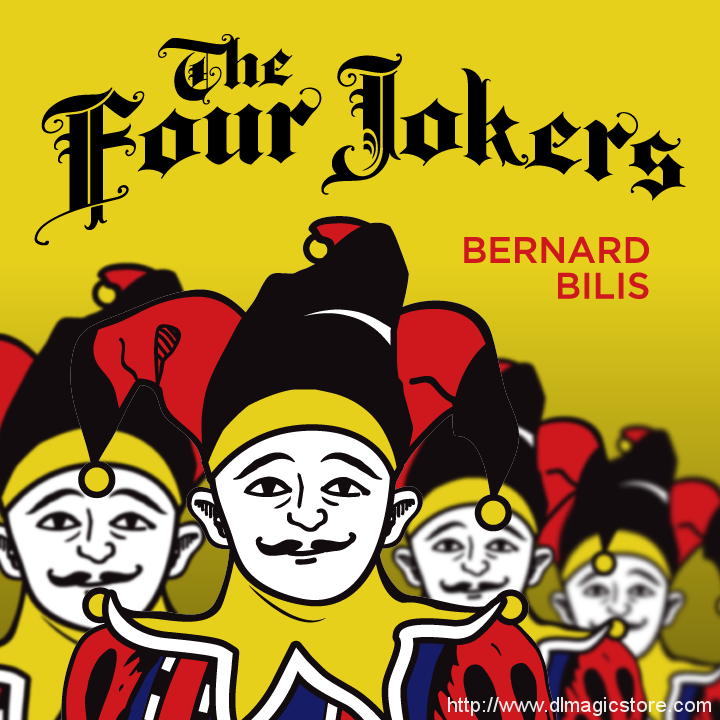 Four Jokers by Bernard Bilis (Easily DIYable)
