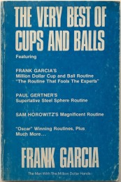Frank Garcia – The Very Best Of Cups and Balls