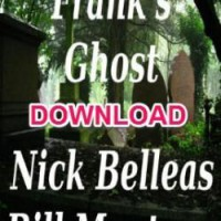 Franks Ghost Bill Montana & Nick Belleas