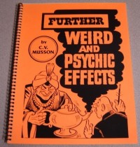 Further Weird and Psychic Effects by Clettis V. Musson