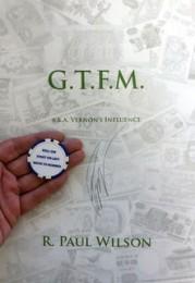 G.T.F.M by Paul Wilson