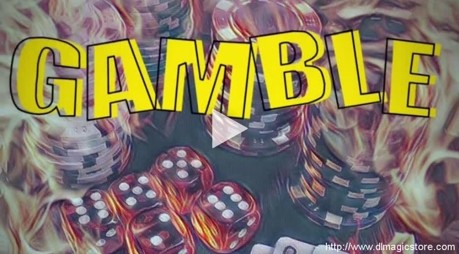 Gamble by Vinny Sagoo