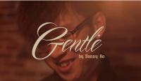 Gentle by Danny Ho (VE MA)