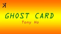 Ghost Card by Tony Ho and Kelvin Trinh Presents