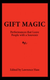 Gift Magic by Lawrence Hass