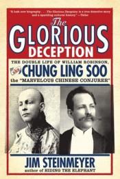 Glorious Deception by Jim Steinmeyer