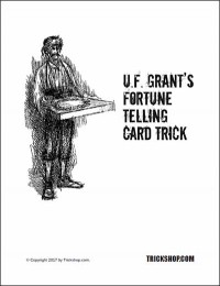 Grant's Fortune Telling Card Trick By UF Grant