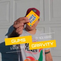 Gum's Gravity By Magik Time and Nick Harris (Instant Download)