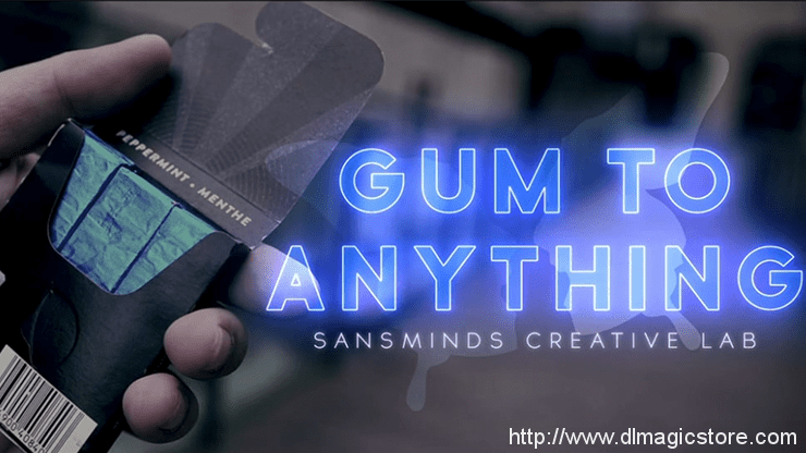 Gum To Anything by SansMinds (Gimmick Not Included)