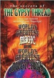Gypsy Thread by World's Greatest Magic