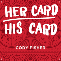 Her Card His Card by Cody Fisher