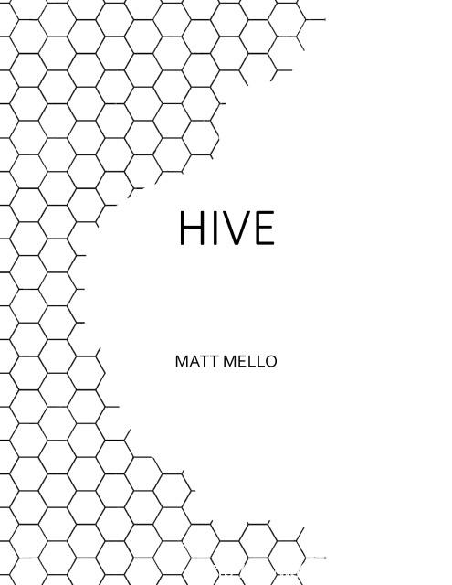 Hive by Matt Mello