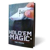 Hold 'Em Magic by Tom Frame