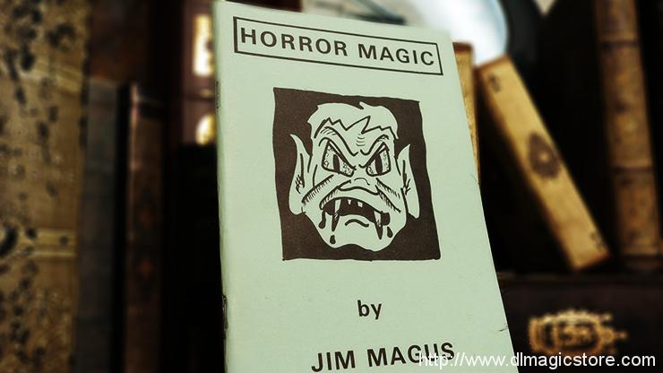 Horror Magic by Jim Magus