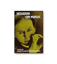 Houdini on Magic by Harry Houdini