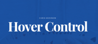 Hover Control by Chris Severson