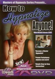 How To Hypnotize Anyone – Instant Streaming – by Wendi Friesen