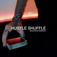 Hustle Shuffle by Moustapha Berjaoui Instant Download