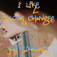 I Like Colour Changes by Joe Sinclair