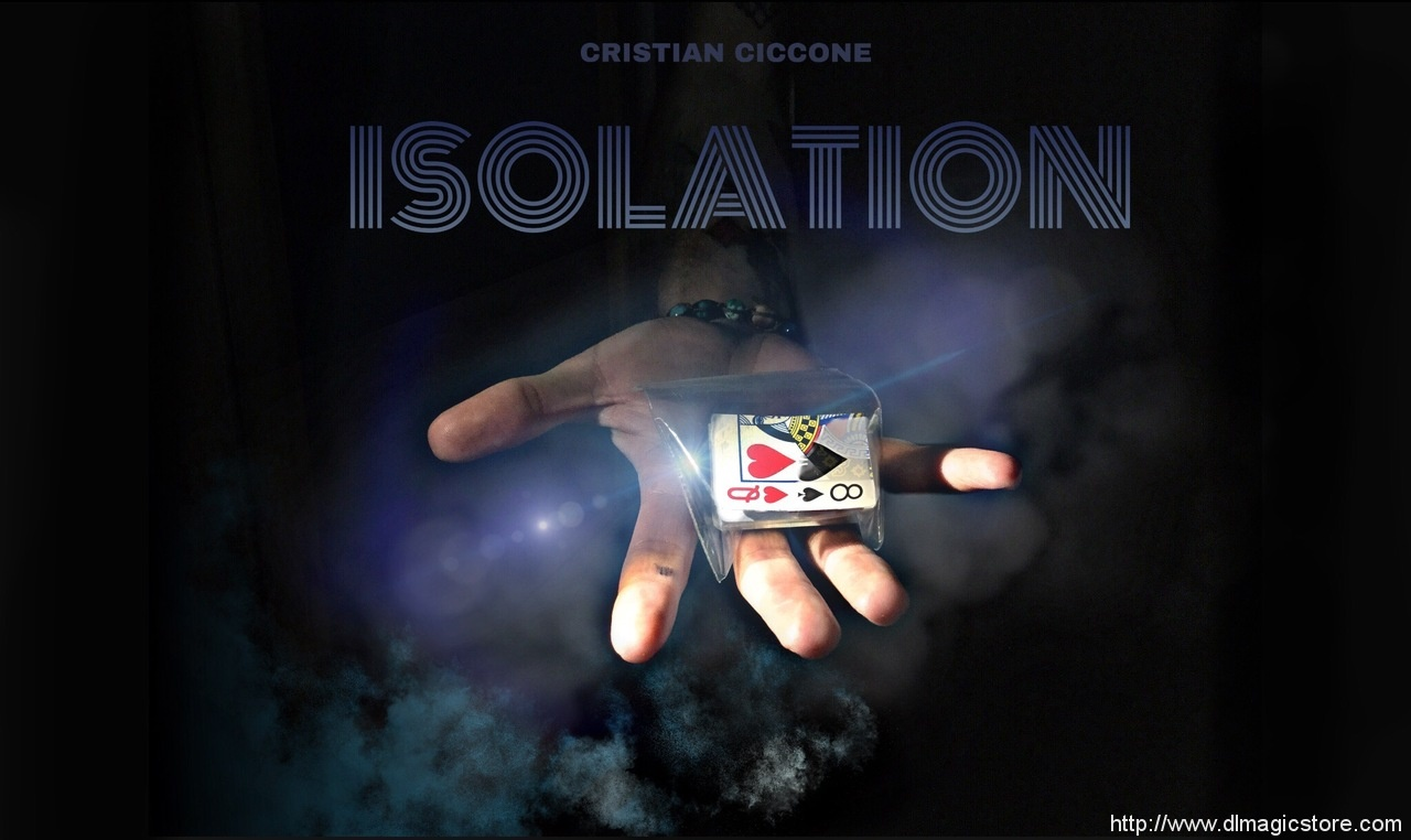 ISOLATION BY CRISTIAN CICCONE (Instant Download)