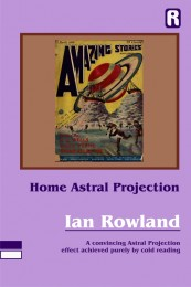 Ian Rowland – Home Astral Projection